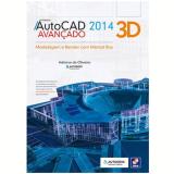 Autocad 2014 3d Avançado - Adriano de Oliveira