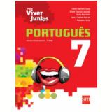 Português - 7º ano - Ensino Fundamental  II - Greta Marchetti, Cibele Lopresti Costa, Jairo J. Batista Soares ...