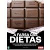 A Farsa das Dietas (Ebook)