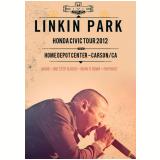 Linkin Park Honda Civic Tour 2012 (DVD) - Linkin Park