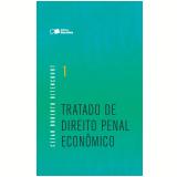 Tratado De Direito Penal Econômico - Volume 1 - Cezar Roberto Bitencourt