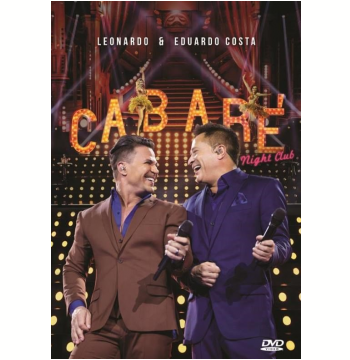 Leonardo e Eduardo Costa - Cabaré Night Club (DVD)
