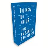 Caixa - Trilogia do Adeus - João Luis Anzanello Carrascoza