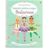 Bailarinas: Vestindo Minhas Amigas - Leonie Pratt