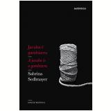 Jacuba é Gambiara (Edição Bilíngue) - Sabrina Sedlmayer