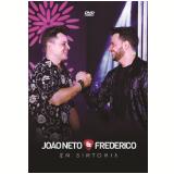 João Neto & Frederico - Em Sintonia (DVD) - João Neto & Frederico