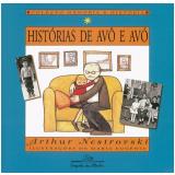 Histórias de Avô e Avó - Arthur Nestrovski