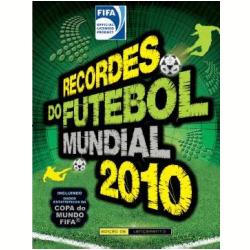 Recordes do Futebol Mundial 2010