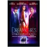 Dreamgirls - Em Busca de um Sonho (DVD) - Vários (veja lista completa)