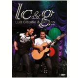Luiz Cláudio e Giuliano - Ao Vivo (DVD) - Luiz Cláudio e Giuliano