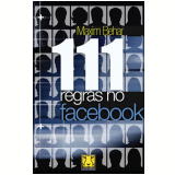 111 Regras no Facebook - Maxim Behar