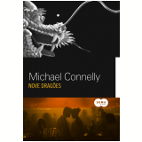 Nove Drag�es - Michael Connelly