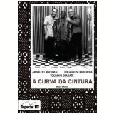 A Curva da Cintura (DVD) - Arnaldo Antunes, Edgard Scandurra, Toumani Diabaté