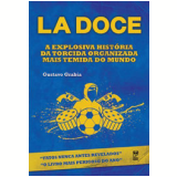 La Doce - Gustavo Gabria