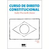 Curso de Direito Constitucional - André Puccinelli Júnior