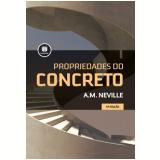 Propriedades Do Concreto - A.m. Neville