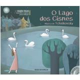 O Lago dos Cisnes (Vol. 1) -