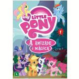 My Little Pony - A Amizade é Mágica - Vol. 1 (DVD) - Lauren Faust