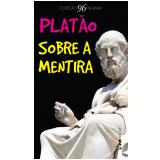 Sobre a Mentira - Pocket - Platão