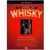 O Mundo do Whisky - Jim Murray