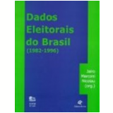 Dados Eleitorais do Brasil (1982-1996) - Jairo Marconi Nicolau