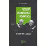 Filosofia, Racionalidade, Democracia - Richard Rorty, Jürgen Habermas