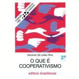 O Que é Cooperativismo - Gilvando Sa Leitao Rios