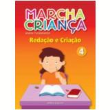 Marcha Crian�a Reda��o E Cria��o - 4� Ano - Ensino Fundamental I - Editora Scipione