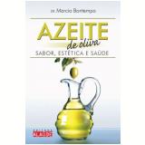 Azeite de Oliva - Márcio Bontempo