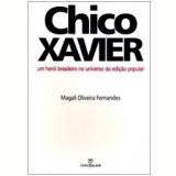 Chico Xavier - Magali Oliveira Fernandes