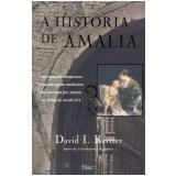 A História de Amalia - David I. Kertzer