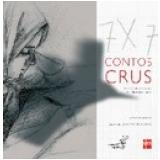 7 X 7 Contos Crus - Ricardo Gomez
