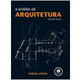 A Análise da Arquitetura - Simon Unwin