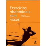 Exercícios Abdominais sem Riscos - Blandine Calais-Germain