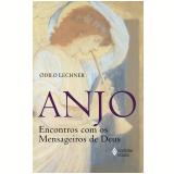 Anjo - Odilo Lechner
