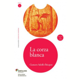 La Corza Blanca - Gustavo Adolfo Becquer