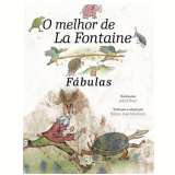 O Melhor De La Fontaine - Fábulas - Jean de La Fontaine