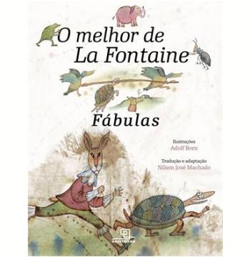 O Melhor De La Fontaine - Fábulas