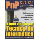 A dura vida de um técnico de informática (Ebook) - Iberê M. Campos