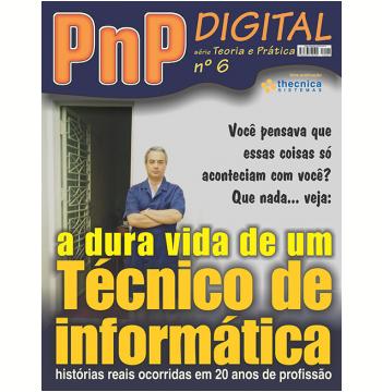 A dura vida de um técnico de informática (Ebook)