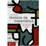 Hist�ria da matem�tica (Ebook) - Tatiana Roque