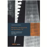 Manual do Gestor do Sistema S (Ebook) - Carlos Nivan Maia