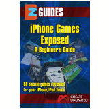 iPhone Games Exposed  (Ebook) - Cheat Mistress