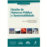 Gestão de natureza pública e sustentabilidade (Ebook) - Arlindo Philippi Jr.