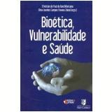 Bioetica, Vulnerabilidade E Saude - Gabriela Nascimento Spada