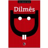 Dilmês: O Idioma Da Mulher Sapiens - Celso Arnaldo Araujo