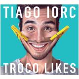 Tiago Iorc- Troco Likes (CD) - Tiago Iorc