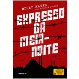 Expresso Da Meia-noite - Billy Hayes, William Hoffer
