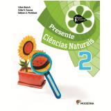 Projeto Presente Ciencias Naturais 2º Ano - Ensino Fundamental I - Lilian Bacich, Célia R. Carone, Edilson A. Pichilian