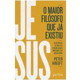 Jesus, O Maior Filósofo Que Já Existiu - Peter Kreeft